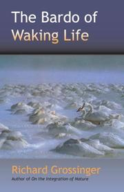 Cover of: The Bardo of Waking Life | Richard Grossinger