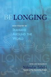 Cover of: Belonging | Niloufar Talebi