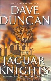 Cover of: The Jaguar Knights: a chronicle of the King's blades