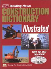 Cover of: Building News Illustrated Construction Dictionary | Building News Inc.