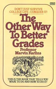 Cover of: The Other Way to Better Grades | Marvin Karlins
