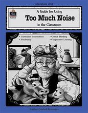 Cover of: A Guide for Using Too Much Noise in the Classroom