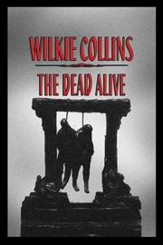 Cover of: The Dead Alive | Wilkie Collins
