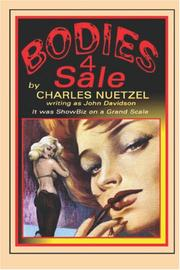 Cover of: Bodies 4 Sale | Charles Nuetzel