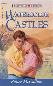 Cover of: Watercolor Castles (Heartsong Presents #198) | Ranee McCollum