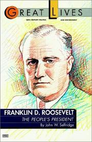 Cover of: Franklin  D. Roosevelt, the people's president