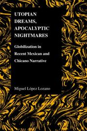 Cover of: Utopian Dreams, Apocalyptic Nightmares