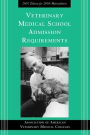 Cover of: Veterinary Medical School Admission Requirements (Veterinary Medical School Admission Requirements in the United States and Canada)