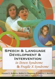 Cover of: Speech and language development and intervention in Down syndrome and fragile X syndrome