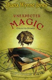 Cover of: Unexpected magic | Diana Wynne Jones