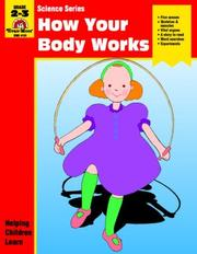Cover of: How Your Body Works | Jo Ellen Moore