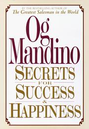 Cover of: Secrets for success and happiness | Og Mandino