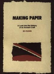 Making Paper by Bo Rudin