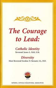 Cover of: The Courage to Lead | James Heft