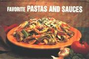Cover of: Favorite Pastas and Sauces (Nitty Gritty Cookbooks)
