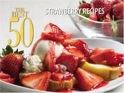 Cover of: The Best 50 Strawberry Recipes