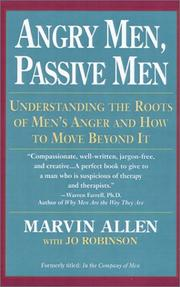 Cover of: Angry men, passive men | Marvin Allen