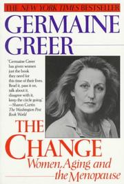 Cover of: The Change: women, aging, and the menopause