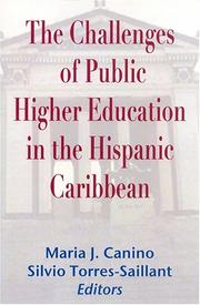Cover of: The Challenges Of Public Higher Education In The Hispanic Caribbean |