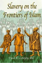 Cover of: Slavery on the Frontiers of Islam | Paul E. Lovejoy