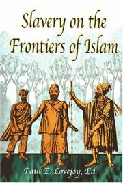 Cover of: Slavery on the Frontiers of Islam