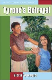 Cover of: Tyrone's Betrayal (Roosevelt High School)