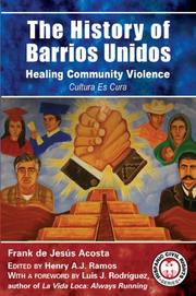 Cover of: The History of Barrios Unidos