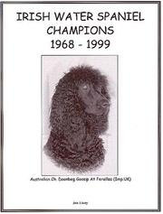 Cover of: Irish Water Spaniel Champions, 1968-1999 |