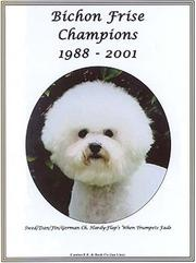 Cover of: Bichon Frise Champions, 1988-2001 |