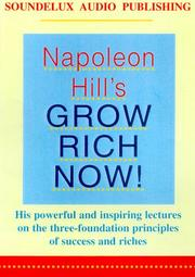 Cover of: Napoleon Hill's Grow Rich Now