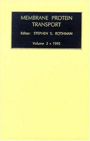 Cover of: Membrane Protein Transport, Volume 2 (Membrane Protein Transport)