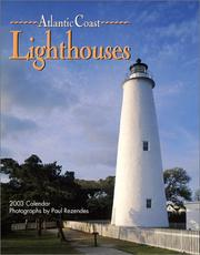 Cover of: Atlantic Coast Lighthouses 2003 Calendar | Paul Rezendes