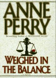 Cover of: Weighed in the balance | Anne Perry