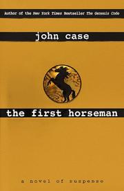 Cover of: The first horseman | John Case
