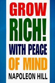 Cover of: Grow Rich!: With Peace of Mind