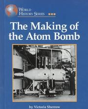 Cover of: The Making of the Atom Bomb (World History)