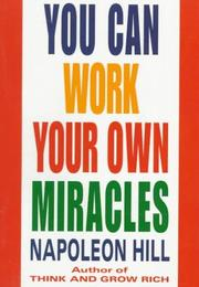 Cover of: You Can Work Your Own Miracles
