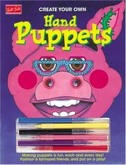 Cover of: Create Your Own Hand Puppets