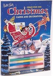 Cover of: Create Your Own Christmas Cards and Decorations