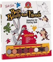 Cover of: Bugs Bunny and Friends