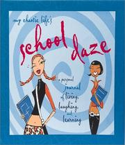 Cover of: My Chaotic Life's School Daze