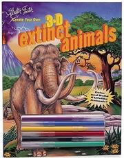Cover of: Create Your Own 3-D Extinct Animals