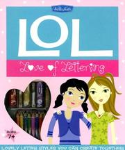 Cover of: LOL: Love Of Lettering Kit