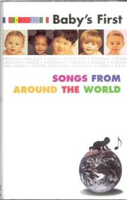 Cover of: Baby's First Songs from Around the World (Babys First)