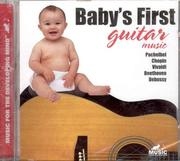 Cover of: Baby's First Guitar Music (Babys First)