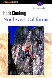 Cover of: Rock Climbing Northwest California (Regional Rock Climbing Series)