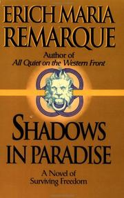 Cover of: Shadows in paradise | Erich Maria Remarque