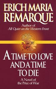 Cover of: A time to love and a time to die