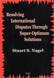 Cover of: Resolving International Disputes Through Super-Optimum Solutions