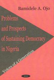 Cover of: Problems and Prospects of Sustaining Democracy in Nigeria